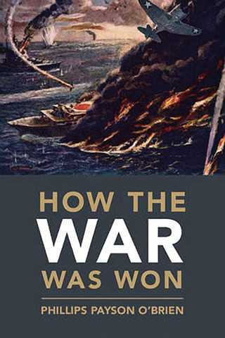 how-the-war-was-won-by-phillips-payson-obrien