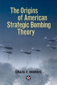 Origins of American Strategic Bombing Theory